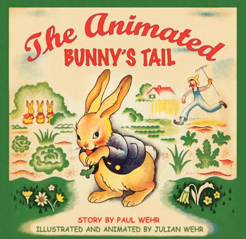 The Animated Bunny's Tail: Julian Wehr, Paul