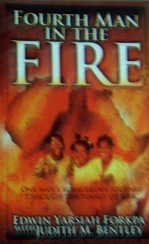 9780974810065: Fourth Man in the Fire