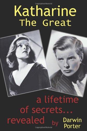 Katharine the Great; A Lifetime of Secrets Revealed: Porter, Darwin