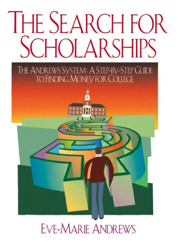 9780974813318: The Search For Scholarships