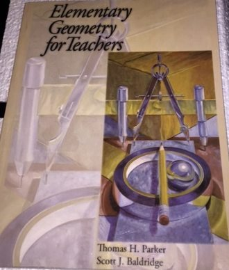 9780974814032: Elementary Geometry for Teachers (Course Pack Version 3)