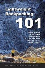 9780974818801: Lightweight Backpacking 101