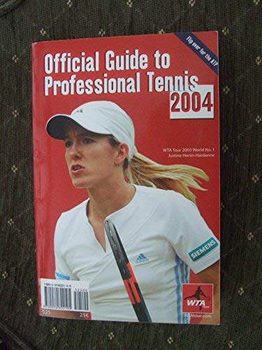 Official Guide to Professional Tennis 2004 (ATP and WTA): ATP