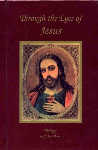 9780974822501: Through the Eyes of Jesus Trilogy - Hardcover