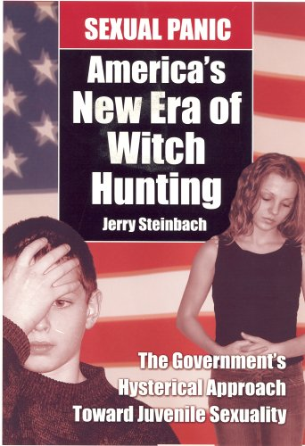 sexual panic america's new era of witch hunting: steinbach,jerry
