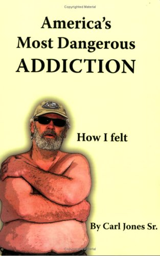 9780974826677: America's Most Dangerous Addiction