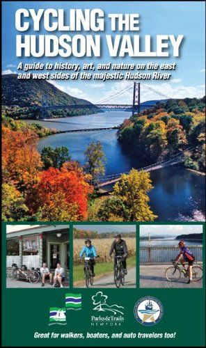 Cycling the Hudson Valley : A Guide: Robin Dropkin; Parks