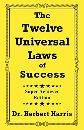 9780974836287: The Twelve Universal Laws of Success