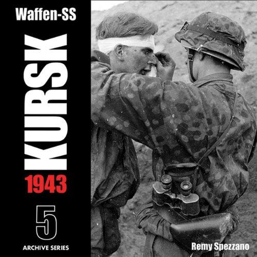 9780974838908: Waffen-ss Kursk 1943