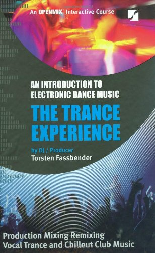 9780974843841: The Trance Experience: An Introduction to Electronic Dance Music