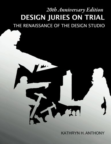 9780974845012: Design Juries on Trial.  20th Anniversary Edition: The Renaissance of the Design Studio