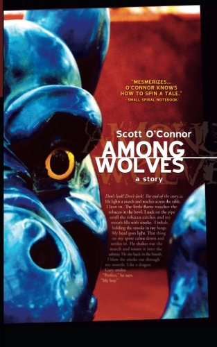 9780974847931: Among Wolves