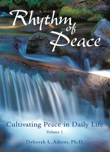 Rhythm of Peace: Cultivating Peace in Daily Life: Deborah L Aikens