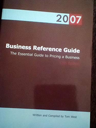 9780974851839: The 2007 Business Reference Guide: The Essential Guide to Pricing a Business
