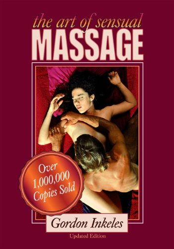 9780974853529: The Art of Sensual Massage