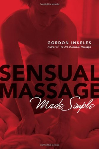 9780974853567: Sensual Massage Made Simple