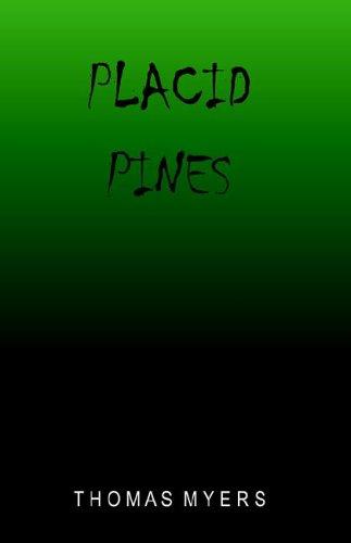 Placid Pines: Myers, Thomas J.