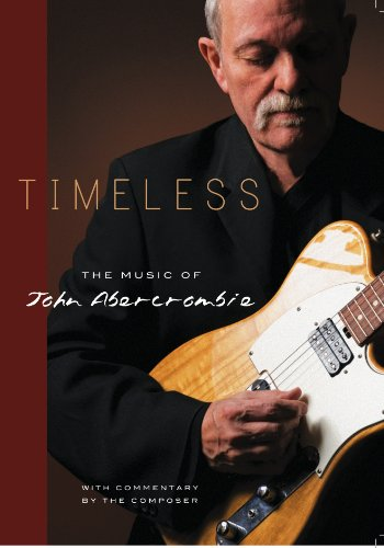 9780974854434: Timeless-The Music of John Abercrombie