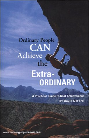 9780974856209: Ordinary People Can Achieve the Extraordinary