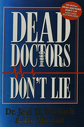 9780974858104: Dead Doctors Don't Lie