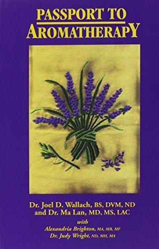 9780974858128: Passport to Aromatherapy