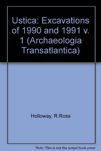 9780974860923: Ustica I: Excavations of 1990 and 1991 (Archaeologia Transatlantica S) (v. 1)