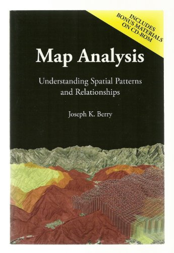 9780974861319: Map Analysis: Understanding Spatial Patterns and Relationships