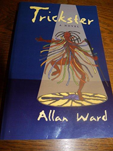 9780974863634: Trickster; a Novel