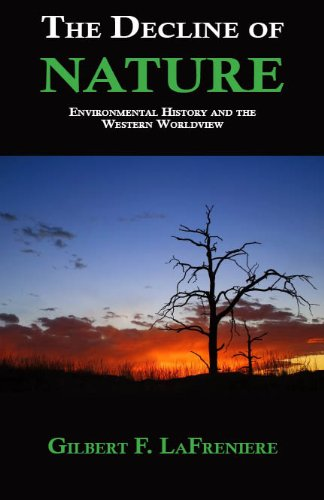 9780974866857: The Decline of Nature: Environmental History and the Western Worldview