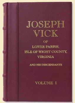 Joseph Vick of Lower Parish, Isle of: John D. Beatty;
