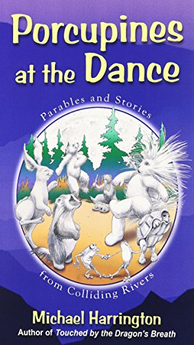 Porcupines at the Dance (0974871613) by Michael Harrington