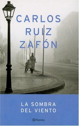 9780974872407: Sombra del viento, la (Autores Espanoles E Iberoamericanos)