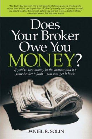 Does Your Broker Owe You Money?: Daniel R. Solin