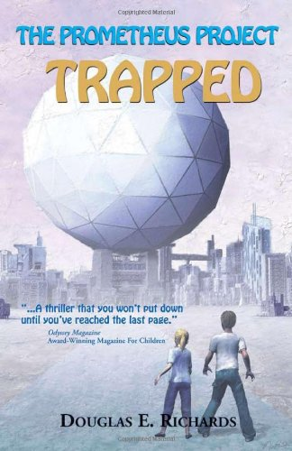 9780974876542: The Prometheus Project: Trapped