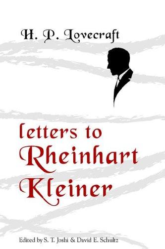 9780974878959: Letters to Rheinhart Kleiner