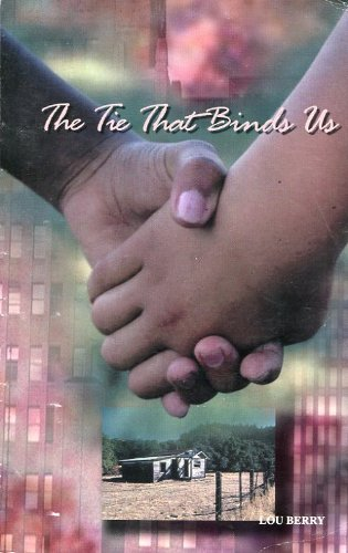 The Tie That Binds Us: Lou Berry