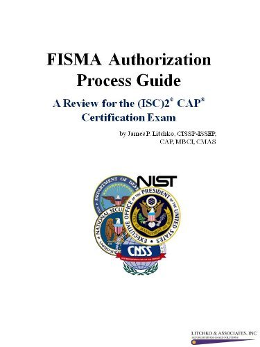 9780974884554: FISMA Authorization Process Guide: A Review for the ISC2 CAP Certification Exam