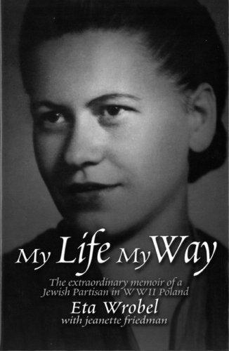 My Life My Way : The Extraordinary: Jeanette Friedman; Eta