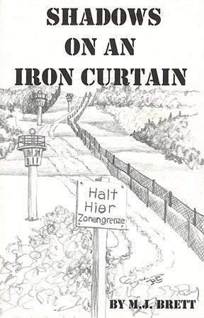 Shadows on an Iron Curtain (0974886912) by M.J. Brett