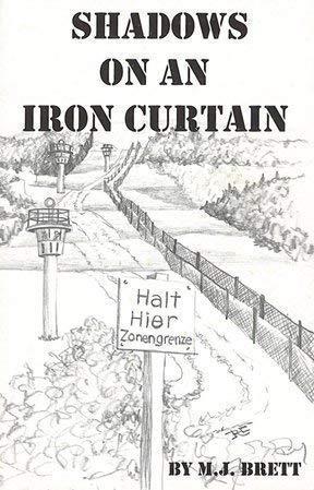 9780974886916: Shadows on an Iron Curtain