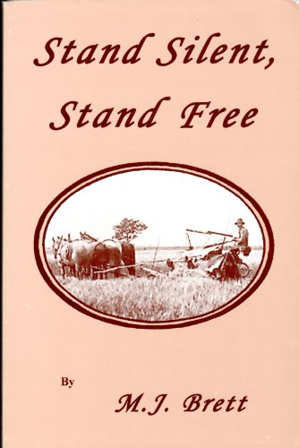 Stand Silent, Stand Free (0974886971) by M.J. Brett