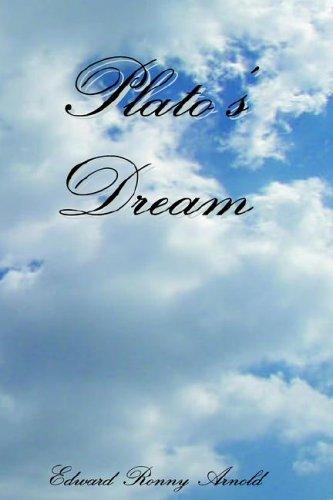Plato's Dream: Arnold, Edward Ronny
