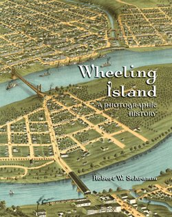9780974888040: Wheeling Island: A Photographic History