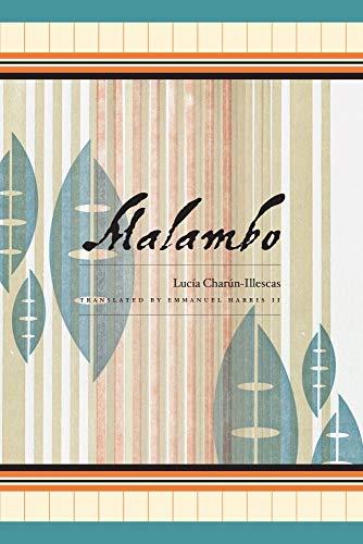 Malambo: Lucia Charun-Illescas; Translator-Emmanuel