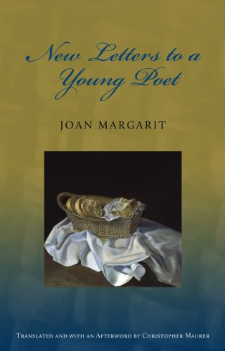 New Letters to a Young Poet [Hardcover]: Margarit, Joan