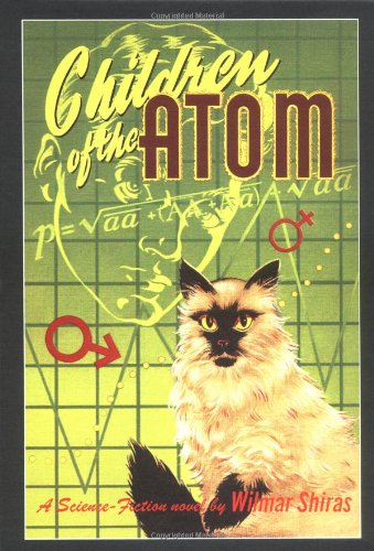 9780974889504: Children Of The Atom: Facsimile Reproduction Of The 1953 First Edition
