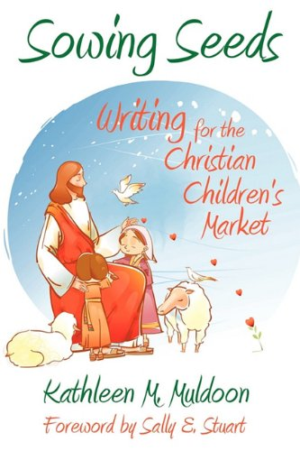 9780974893310: Sowing Seeds: Writing for the Christian Children's Market
