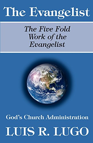 9780974894478: The Work of the Evangelist