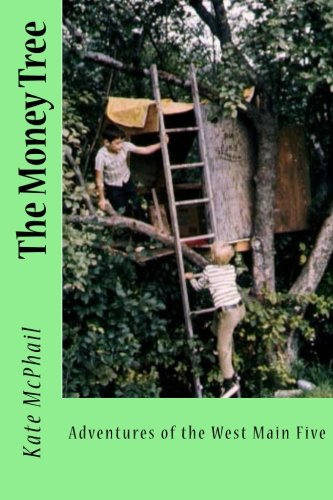 The Money Tree: Adventures of the West: Kate Mcphail