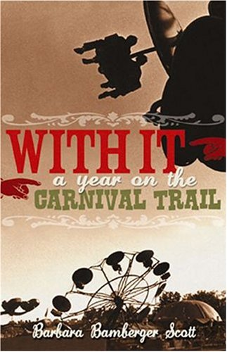 9780974896229: With It: A Year on the Carnival Trail
